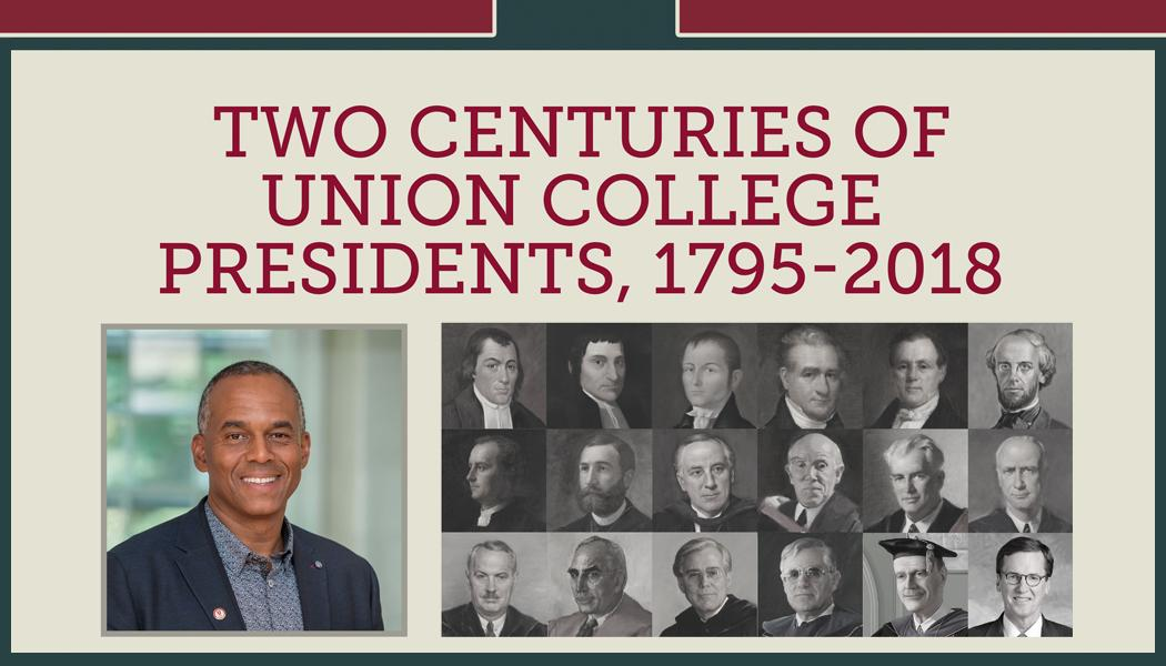 Beuth exhibit - 200 years of Union College Presidents