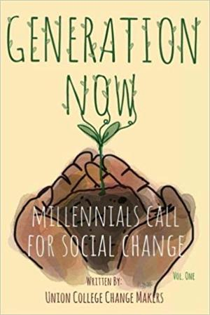 """Generation Now: Millennials Call for Social Change"""